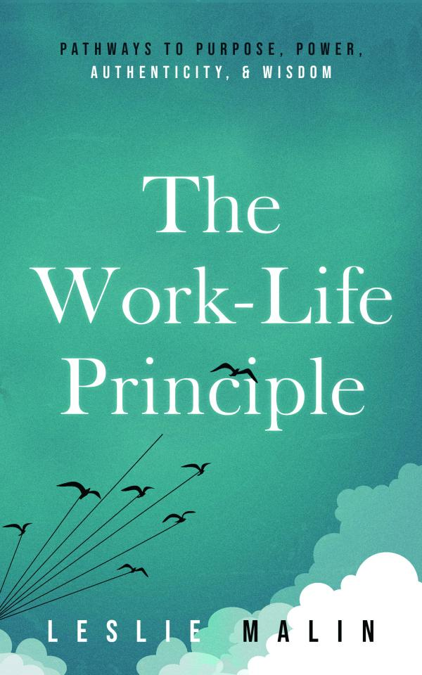 The Work-Life Principle